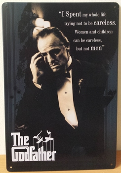 The Godfather i spend my hole life reclamebord
