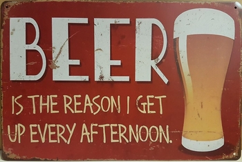 Beer reason get up afternoon bier glas metalen reclame