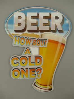 How abouth a cold one Bier beer glas metalen relief
