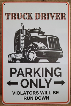 Truck driver parking only reclamebord metaal sign