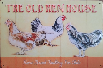 The Old Hen House Reclamebord metaal