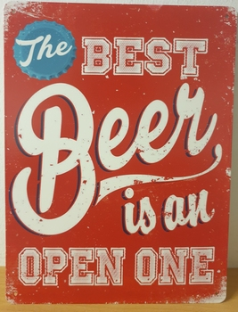 Best beer is an open one metalen wandbord