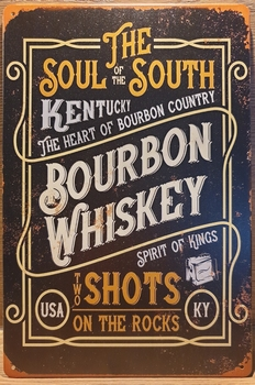 Soul South Bourbon Whiskey Reclamebord metaal