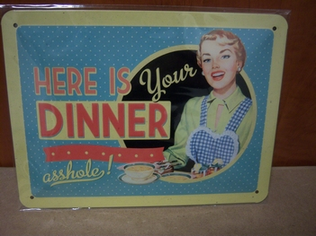 here is your diner asshole reclamebord metaal klein<br />20 x 15 cm