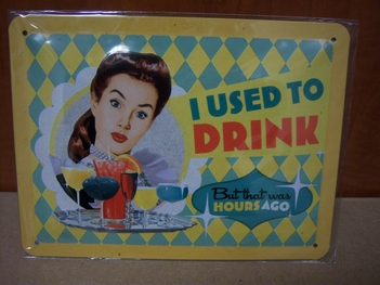 I used to drink reclamebord metaal klein<br />20 x 15 cm