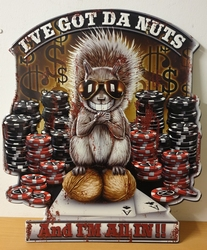 Ive got the nuts poker eekhoorn metalen bord